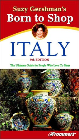 9780764564475: Suzy Gershman's Born to Shop Italy