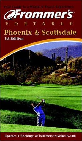9780764564512: Frommer's Portable Phoenix & Scottsdale