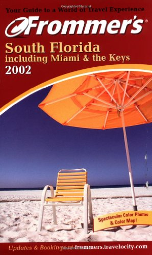 9780764564581: Frommer's? South Florida including Miami & the Keys 2002 (Frommer's Complete Guides)