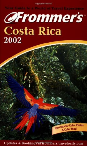 9780764564598: Frommer's? Costa Rica 2002 (Frommer's Complete Guides)
