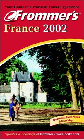 9780764564789: Frommer's France 2002 (Frommer's Complete Guides)
