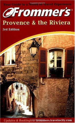 9780764564802: Provence and the Riviera (Frommer's Complete Guides)