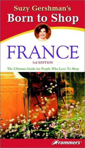 9780764564857: Suzy Gershman's Born to Shop France