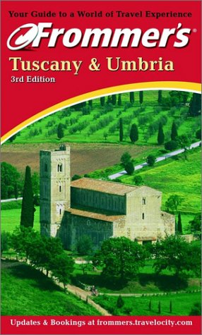 9780764565045: Frommer's Tuscany & Umbria (Frommer's Florence, Tuscany & Umbria)