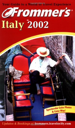 9780764565052: Italy 2002 (Frommer's Complete Guides)