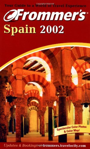 9780764565090: Frommer's Spain 2002 (Frommer's Complete Guides)