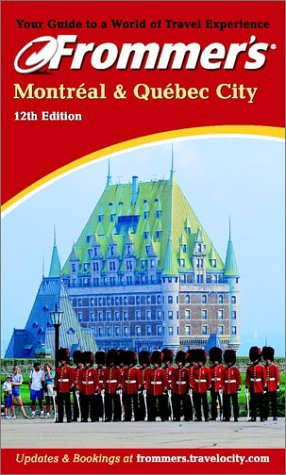 9780764565427: Frommer's Montreal & Quebec City