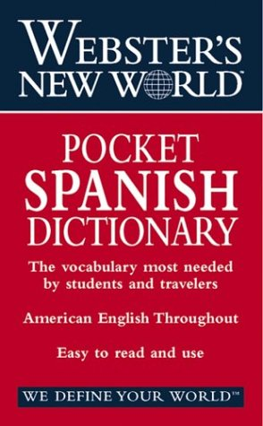9780764565434: Webster's New World Pocket Spanish Dictionary: English-Spanish, Spanish-English