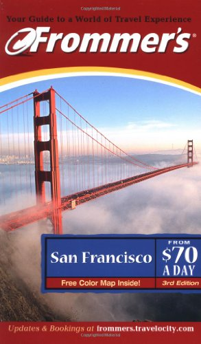 9780764565465: Frommer's San Francisco from $70 a Day (Frommer's $ A Day)