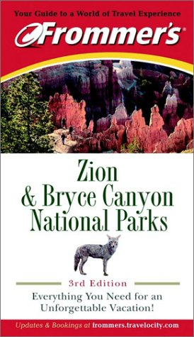 9780764565595: Frommer's Zion & Bryce Canyon National Parks (Park Guides)