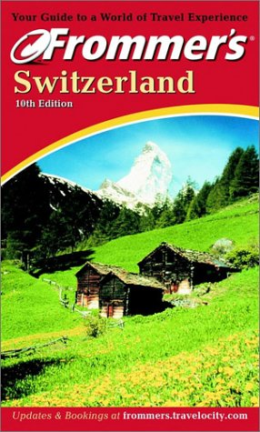 9780764565625: Frommer's Switzerland (Frommer's Complete Guides)