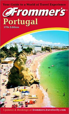 Frommer's Portugal (Frommer's Complete Guides): Porter, Darwin, Prince, Danforth
