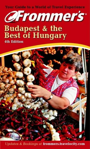 9780764565816: Frommer's Budapest & the Best of Hungary (Frommer's Complete Guides)