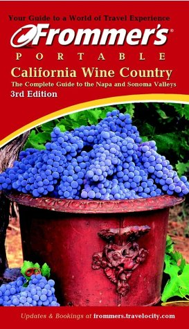 9780764565847: Frommer's Portable California Wine Country