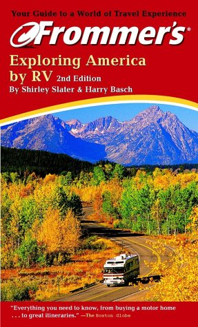 9780764565953: Frommer's Exploring America by RV (Frommer's Complete Guides)