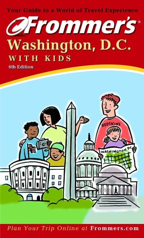 9780764565977: Frommer's Washington, D.C. with Kids (Frommer's With Kids)