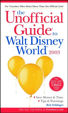 9780764566042: The Unofficial Guide to Walt Disney World 2003 (Unofficial Guides)