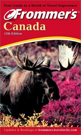 9780764566066: Frommer's Canada (Frommer's travel guides)