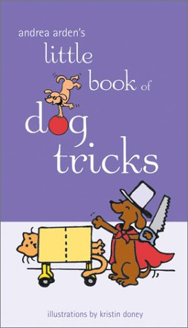 9780764566349: Andrea Arden's Little Book of Dog Tricks
