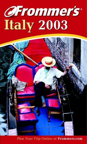 9780764566554: Frommer's Italy 2003 (Frommer's Complete Guides)