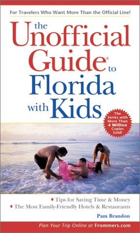 9780764566844: The Unofficial Guide to Florida with Kids (Unofficial Guides)