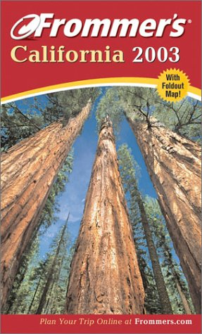 9780764566950: Frommer's California 2003 (Frommer's Complete Guides)