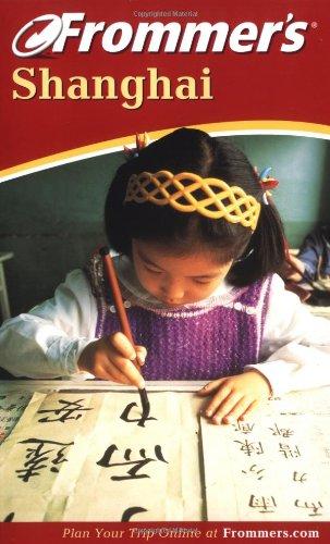 9780764566998: Frommer's Shanghai (Frommer's 2003)