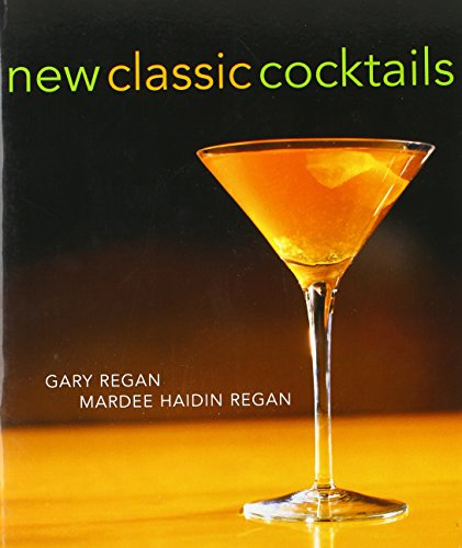 9780764567063: New Classic Cocktails