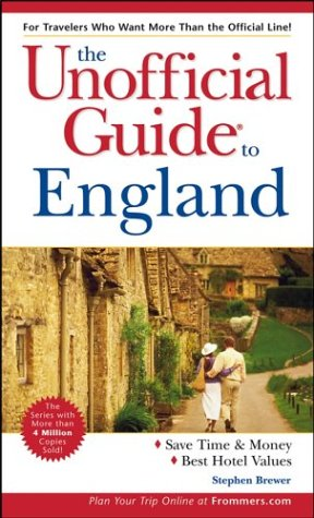 The Unofficial Guide to England: Stephen Brewer