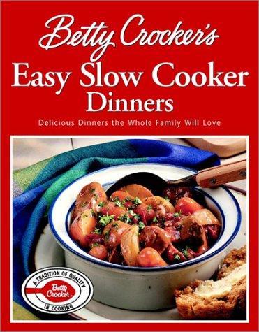 9780764567261: Betty Crocker's Easy Slow Cooker Dinners (Special Sale)