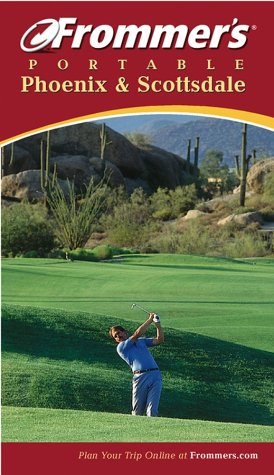 9780764567353: Frommer's Portable Phoenix and Scottsdale