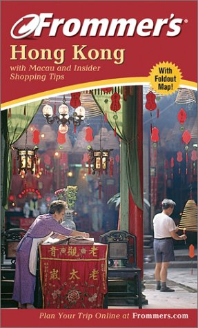 9780764567384: Frommer's Hong Kong: with Macau and Insider Shopping Tips (Frommer's Complete Guides)