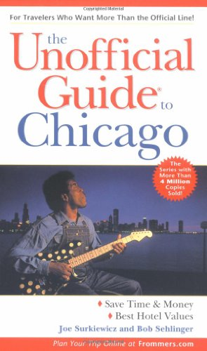 9780764567544: The Unofficial Guide to Chicago (Unofficial Guides)
