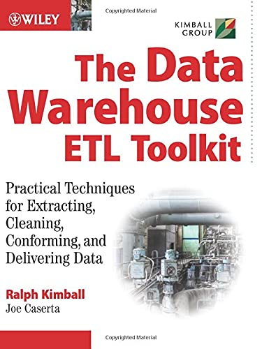 9780764567575: The Data Warehouse Staging Toolkit (Tentative): Practical Techniques for Extracting, Cleaning, Conforming, and Delivering Data