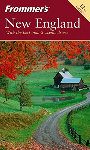 9780764567643: Frommer's New England, 12th Edition