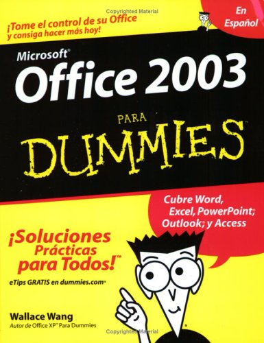 9780764567810: Office 2003 Para Dummies (En Espanol)