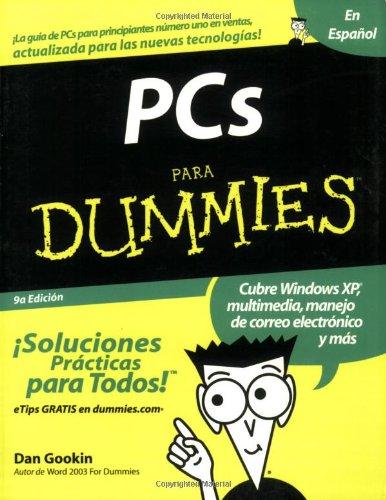 9780764568251: PCs Para Dummies (Spanish Edition)