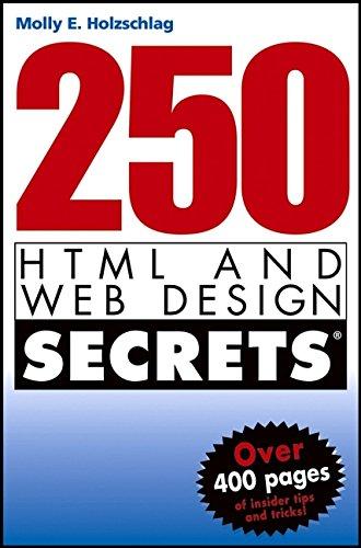 9780764568459: 250 HTML and Web Design Secrets