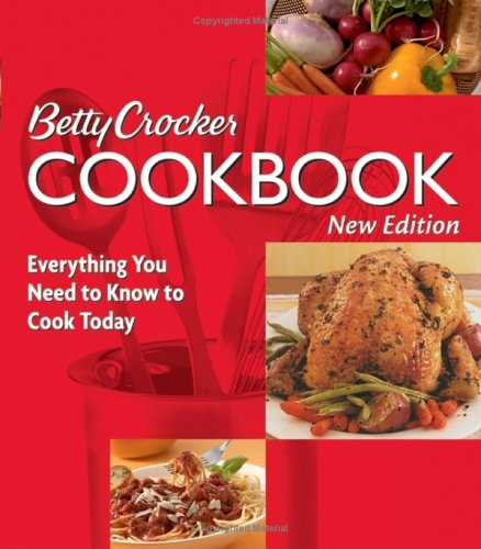 9780764568770: Betty Crocker Cookbook: Everything You Need to Know to Cook Today