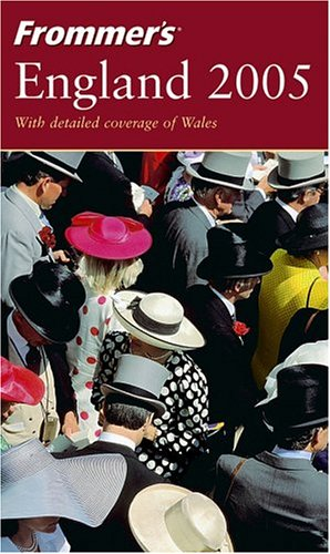9780764568961: Frommer's England 2005 (Frommer′s Complete Guides)