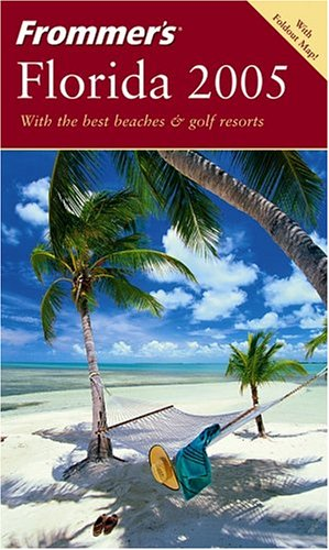 9780764568978: Frommer's 2005 Florida