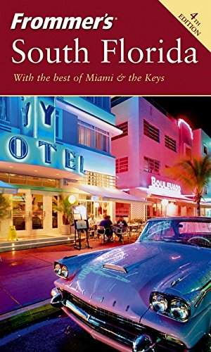 9780764568985: Frommer's South Florida: With the Best of Miami & the Keys (Frommer's Complete)