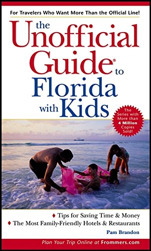 9780764569548: The Unofficial Guide to Florida with Kids (Unofficial Guides)