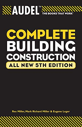 9780764571114: Audel Complete Building Construction