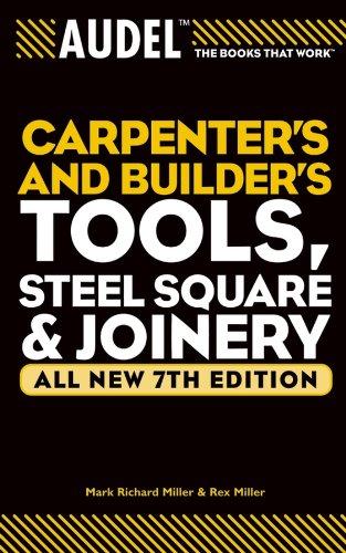 Audel Carpenter`s and Builder`s Tools, Steel Square,