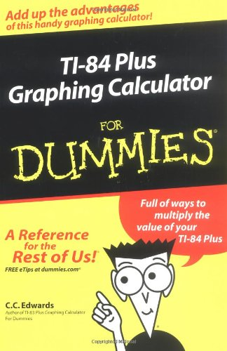 9780764571404: TI-84 Plus Graphing Calculator For Dummies