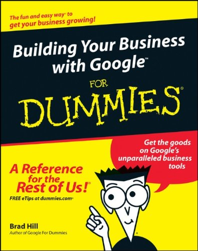 9780764571435: Building Your Business with Google For Dummies