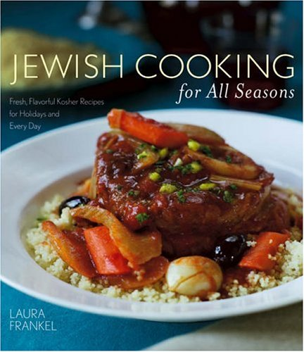 9780764571848: Jewish Cooking for All Seasons: Fresh, Flavorful Kosher Recipes for Holidays and Every Day