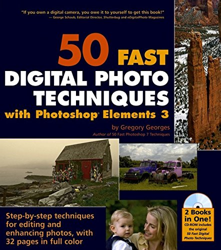 9780764572128: 50 Fast Digital Photo Techniques with Photoshop Elements 3 (50 Fast Techniques Series)