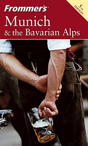 9780764572692: Frommer's Munich and the Bavarian Alps